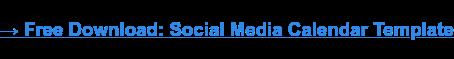 → Unduhan Gratis: Template Kalender Media Sosial [Access Now]