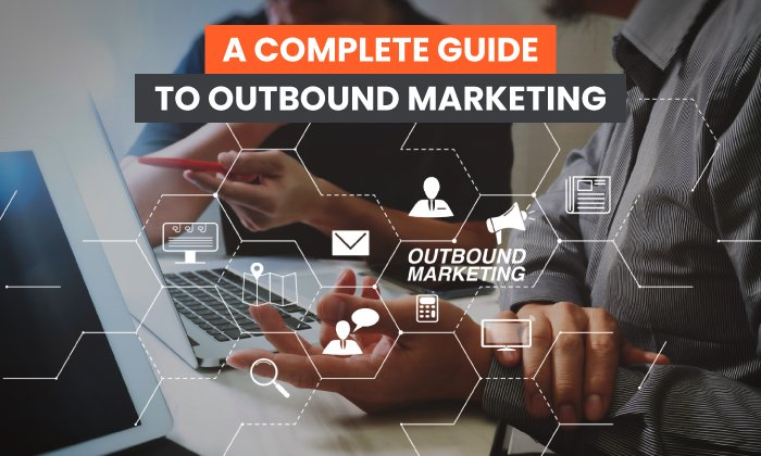 A-Complete-Guide-to-Outbound-Marketing.jpg