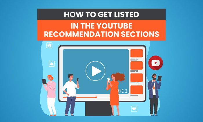 How-to-Get-Listed-in-The-YouTube-Recommendation.jpg