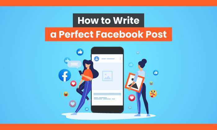 How-to-Write-a-Perfect-Facebook-Post.jpg