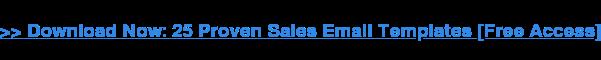 Unduh Sekarang: 25 Template Email Penjualan yang Terbukti [Free Access]